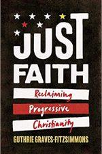 Just Faith: Reclaiming Progressive Christianity